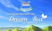 [MV] Dream Box [Ost. Thai Ragnarok Online]