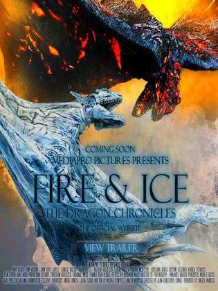 Fire & Ice The Dragon Chronicles มังกรไฟ VS มังกรน้ำแข็ง