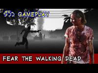 Fear The Walking Dead Gameplay