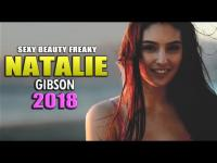 Natalie Gibson 2018 | SEXY, BEAUTY, FREAKY | HD